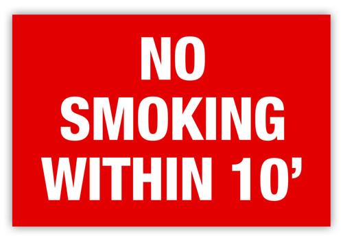 No Smoking 10 Feet Label
