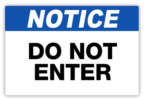 Notice - Do Not Enter Label