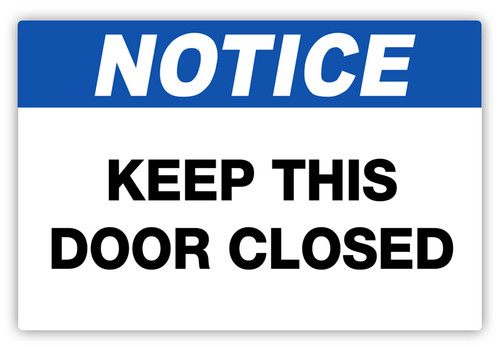 Notice - Keep Door Closed Label  sc 1 st  Creative Safety Supply & Notice - Keep Door Closed Label | Creative Safety Supply