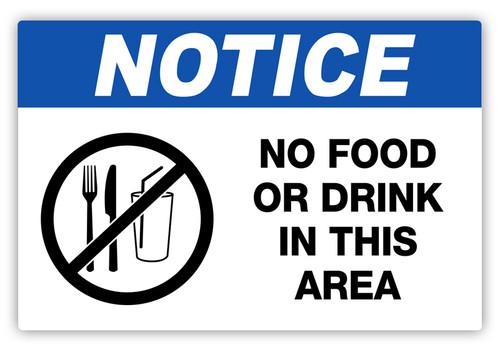 Notice - No Food or Drink Label