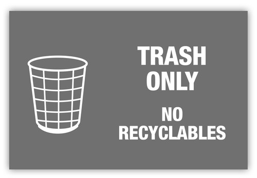 Trash Only Label