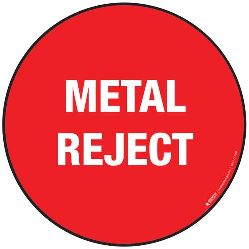 Metal Reject Floor Sign