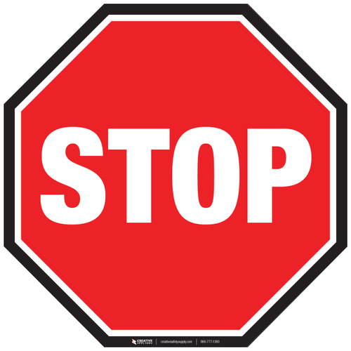 stop sign with black border floor sign rh creativesafetysupply com stop sign mascot costume stop sign look left look right look left