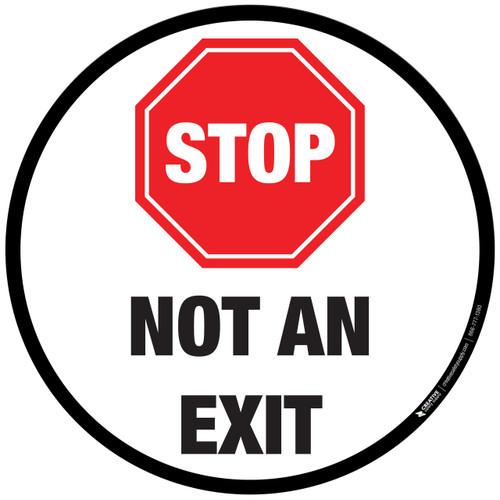 Floor Sign- Stop- Not an Exit
