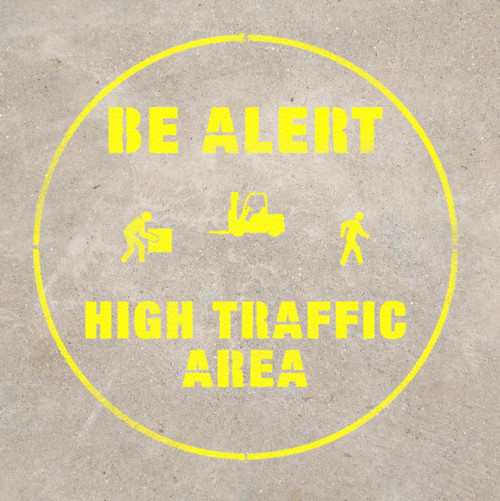 Be Alert - High Traffic Area stencil