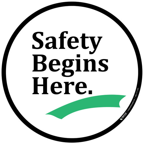 Floor Sign - Safety Begins Here