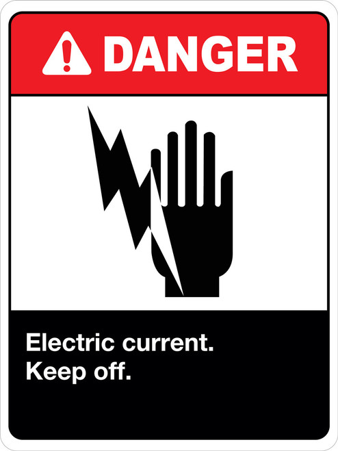 Danger Electric Current Keep Off