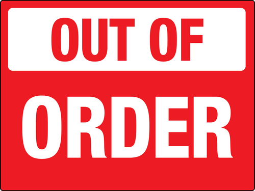 Out of Order Sign Red and White