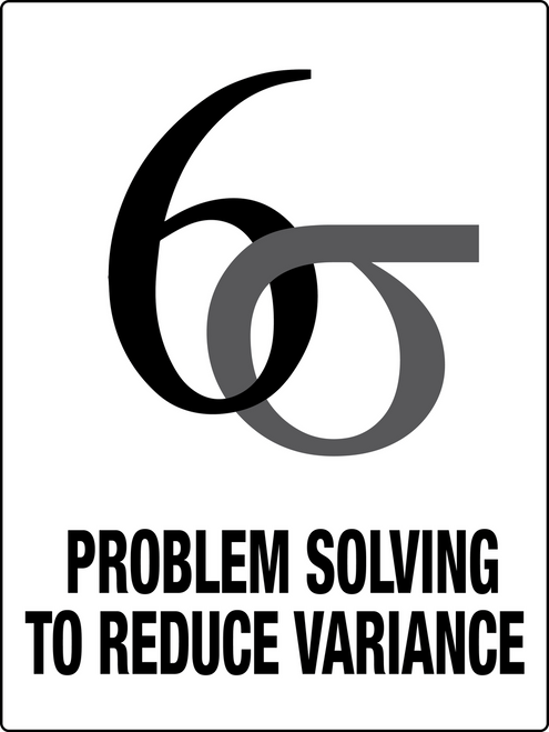 Six Sigma Problem Solving Sign