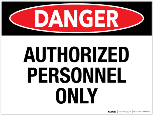 Danger: Authorized Personnel Only - Wall Sign