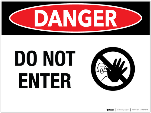 Danger: Do Not Enter - Wall Sign