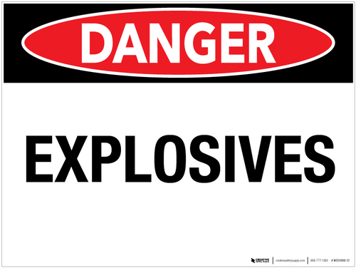 Danger: Explosives - Wall Sign