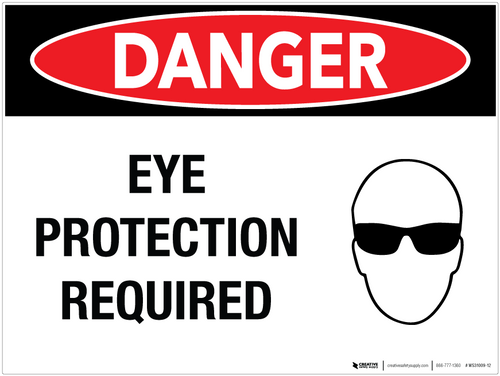 Danger: Eye Protection Required - Wall Sign