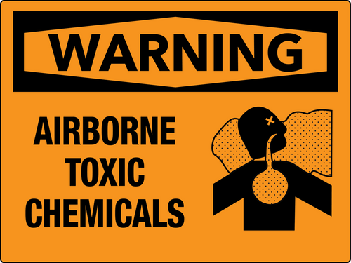 Warning Airborne Toxic Chemicals Wall Sign