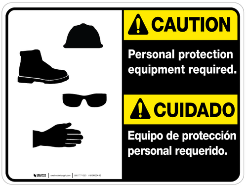 Bilingual Caution Person Protection Equipment Required Wall Sign