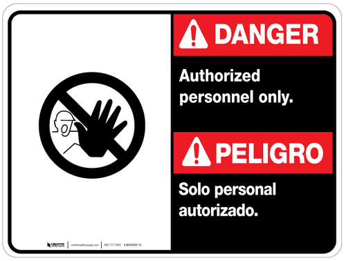 Bilingual Danger Authorized Personnel Only Wall Sign