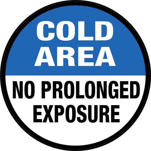 No Prolonged Exposure Floor Sign