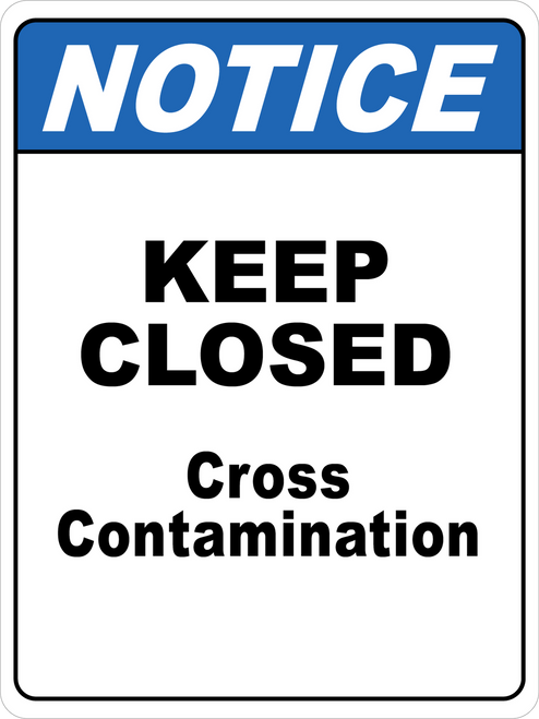 Notice - Keep Closed - Cross Contamination Floor Sign