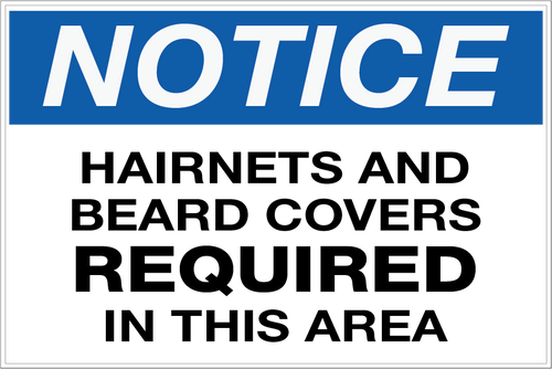 Notice - Hairnets and Beard Covers Required Wall Sign