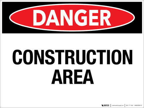 Danger: Construction Area