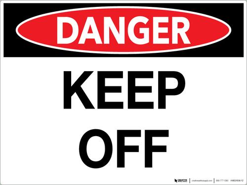 Danger: Keep Off - Wall Sign