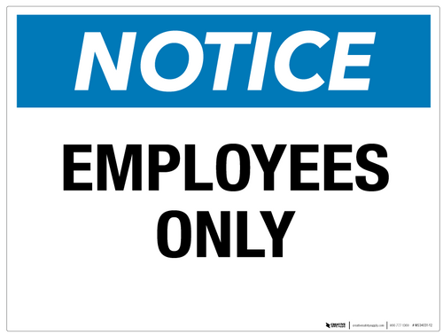 Notice: Employees Only - Wall Sign