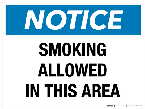 Notice: Smoking Allowed in This Area- Wall Sign