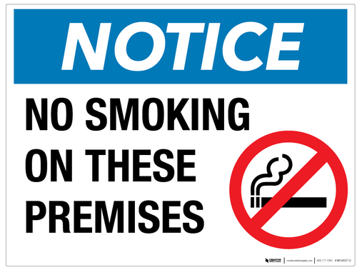 Notice: No Smoking on These Premises - Wall Sign