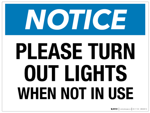Notice: Please Turn Out Lights When Not in Use - Wall Sign