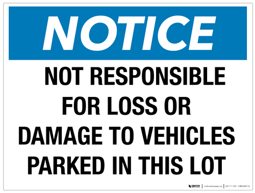 Notice: Not Responsible for Damage or Loss - Wall Sign