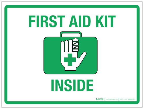 First Aid Kit Inside - Wall Sign
