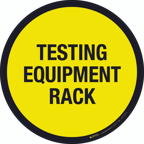 Testing Equipment Rack Floor Sign