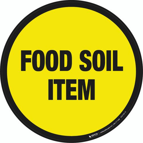 Food Soil Item Floor Sign