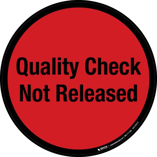 Quality Check Not Released Floor Sign