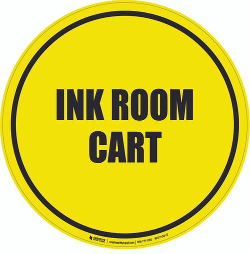 Ink Room Cart Floor Sign