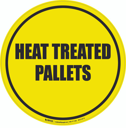 Heat Treated Pallets Floor Sign