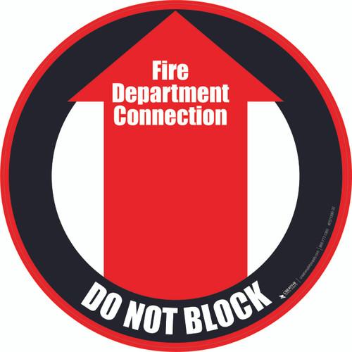 Fire Department Connection (Do Not Block) Floor Sign