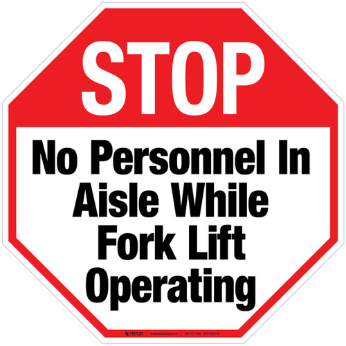 Stop No Personnel In Aisle While Forklift Operating Floor Sign