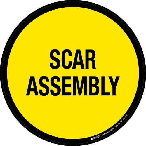 Scar Assembly Floor Sign
