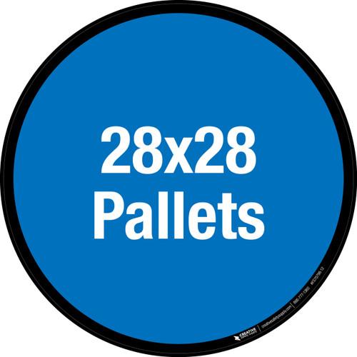 28x28 Pallets Floor Sign
