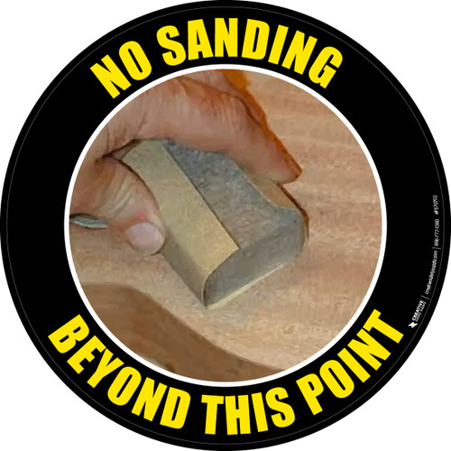 No Sanding Beyond This Point (Real) Floor Sign