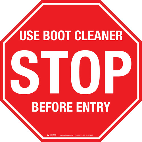 Stop Use Boot Cleaner Before Entry Floor Sign Floor Sign