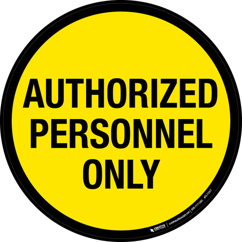 Authorized Personnel Only Floor Sign