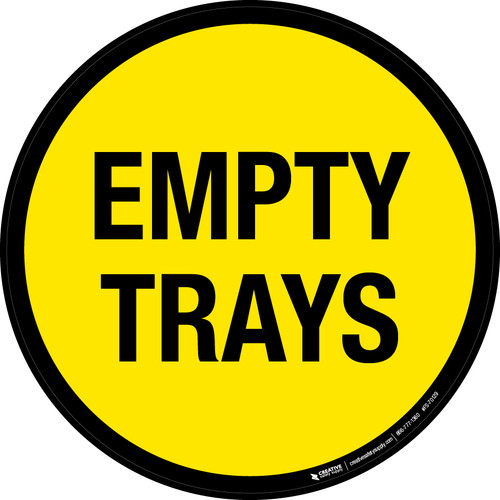 Empty Trays Floor Sign