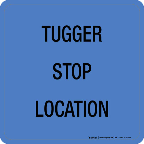 Tugger Stop Location Floor Sign