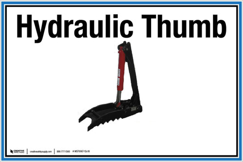 """Wall Sign: (UR) Hydraulic Thumb - 12""""x18"""" (Peel-and-Stick Permanent Adhesive)"""