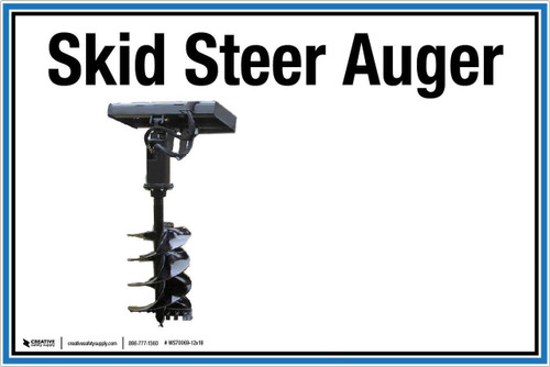 """Wall Sign: (UR) Skid Steer Auger - 12""""x18"""" (Peel-and-Stick Permanent Adhesive)"""