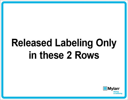 """Wall Sign: (Mylan Logo) Released Labeling Only in These 2 Rows 11""""x14"""" (Mounted on 3mm PVC)"""