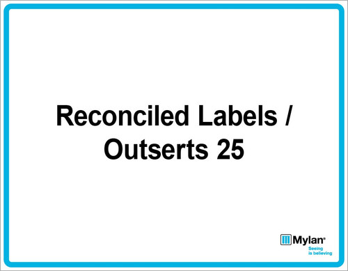 "Wall Sign: (Mylan Logo) Reconciled Labels / Outsert 25 11""x14"" (Mounted on 3mm PVC)"