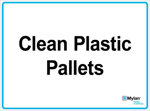 "Wall Sign: (Mylan Logo) Clean Plastic Pallets 15""x20"" (Mounted on 3mm PVC)"